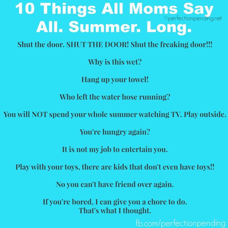 6545bbc374b2bf54b12e90b0f06b83df--on-summer-parenting-memes